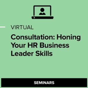 Virtual Consultation: Honing your HR Business Leader Skills