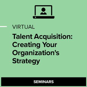 Virtual Talent Acquisition: Creating your Organization's Strategy