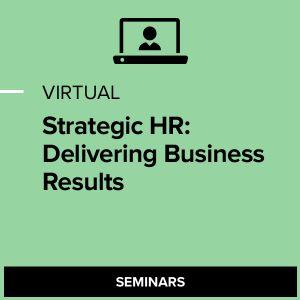 Virtual Strategic HR: Delivering Business Results