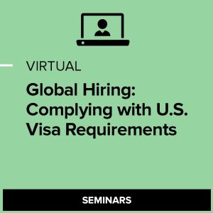 Virtual Global Hiring: Complying with U.S. Visa Requirements