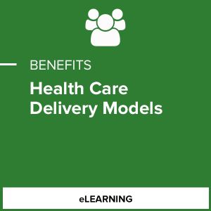Heath Care Delivery Models