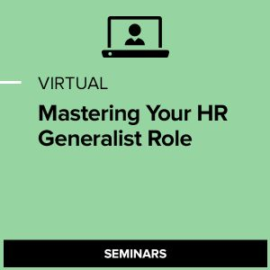 Virtual Mastering Your HR Generalist Role