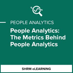 People Analytics: The Metrics Behind People Analytics