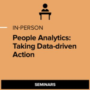 People Analytics: Taking Data-Driven Action