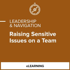 Raising Sensitive Issues on a Team