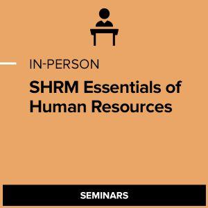 SHRM Essentials of Human Resources