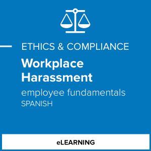 Workplace Harassment - Employee Fundamentals (Spanish)