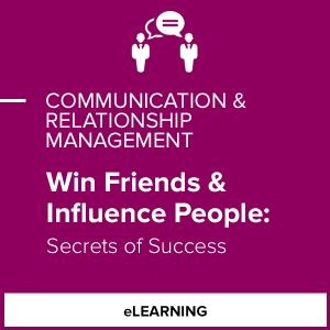 Win Friends & Influence People: Secrets of Success