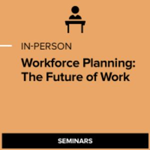 Workforce Planning: The Future of Work