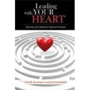 Leading With Your Heart