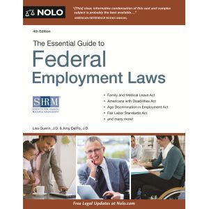 The Essential Guide to Federal Employment Laws, 4th Edition