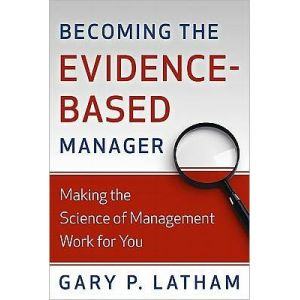 Becoming the Evidence-Based Manager: Making the Science of Management Work for You CD Audio Book