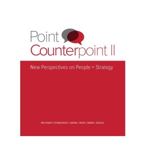 Point Counterpoint II: New Perspectives on People + Strategy