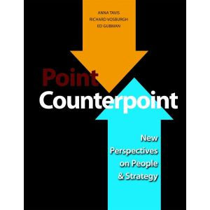 Point Counterpoint: New Perspectives on People and Strategy