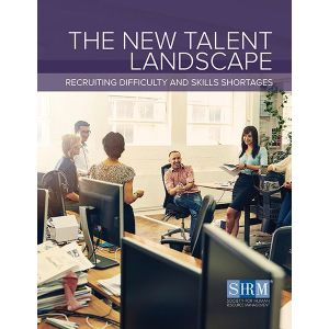The New Talent Landscape: Recruiting Difficulty and Skills Shortages