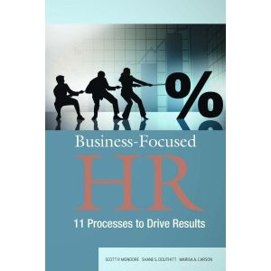 Business-Focused HR: 11 Processes to Drive Results (e-book)