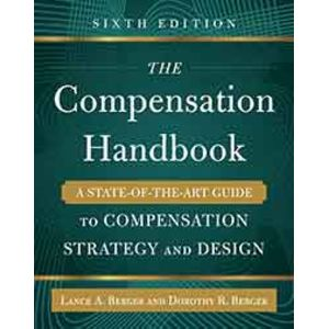 The Compensation Handbook 6th Ed.