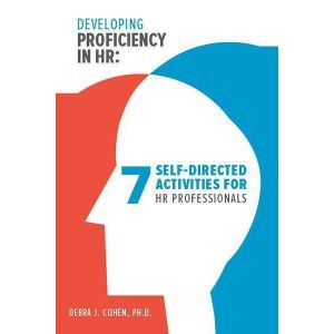 Developing Proficiency in HR: 7 Self-Directed Activities for HR Professionals