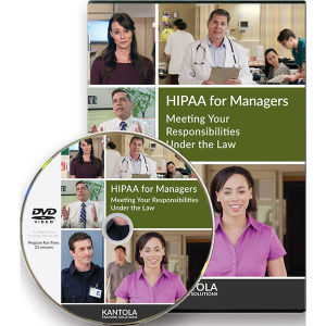 HIPAA for Managers: Meeting Your Responsibilities Under the Law - Trainer's Kit