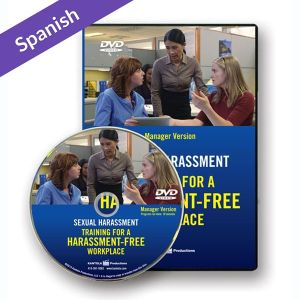Sexual Harassment: Training for a Harassment-Free Workplace, DVD Series — Manager Version (Spanish)