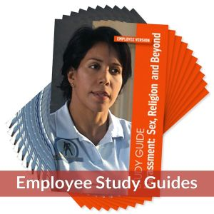 Harassment: Sex, Religion, and Beyond — Study Guide for Employee Version