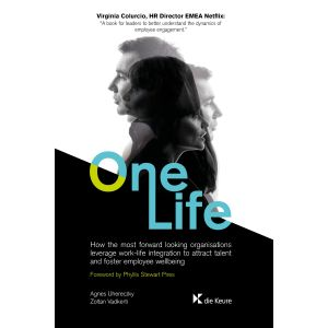 One Life: How Organisations Can Leverage Work-Life Integration to Attract Talent and Foster Employee Well-Being