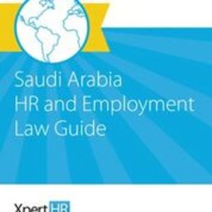 Saudi Arabia HR and Employment Law Guide