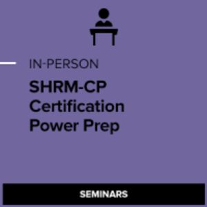 SHRM-CP Certification Power Preparation