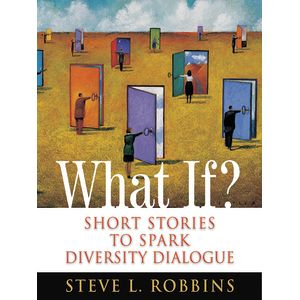 What If? Short Stories to Spark Diversity Dialogue