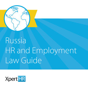 Russia HR and Employment Law Guide