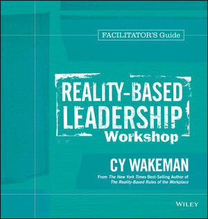Reality-Based Leadership Workshop Facilitator's Guide Set