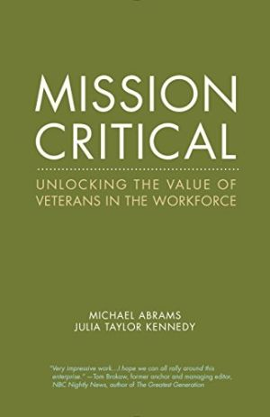 Mission Critical: Unlocking the Value of Veterans in the Workforce