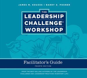 Leadership Challenge Workshop Facilitator's Guide Set, 4th Edition