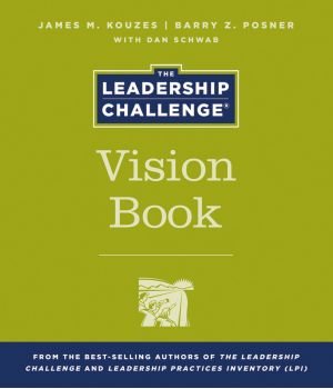 The Leadership Challenge Vision Book, 4th Edition