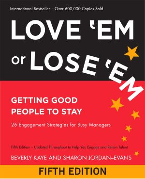 Love 'Em or Lose 'Em 5th Edition: Getting Good People to Stay