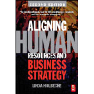 Aligning Human Resources and Business Strategy, 2nd Edition