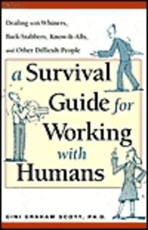 Survival Guide for Working with Humans