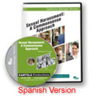 Sexual Harassment: A Commonsense Approach -- California Manager Spanish