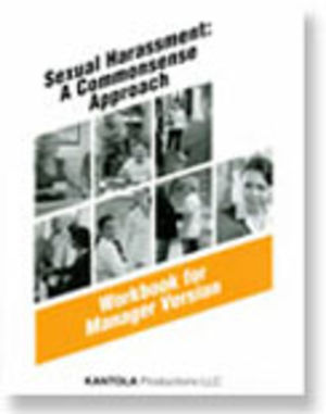 Sexual Harassment: A Commonsense Approach -- Manager Workbook