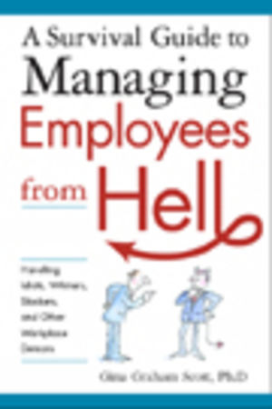 Survival Guide Managing Employees from Hell