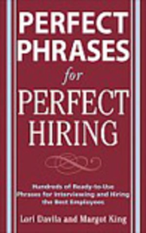 Perfect Phrases for Perfect Hiring