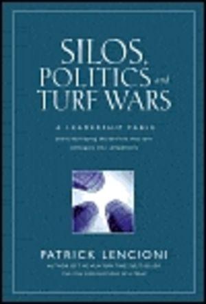 Silos, Politics, & Turf Wars