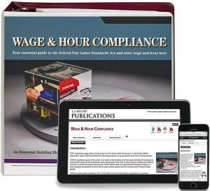 Wage & Hour Compliance with FLSA Manual + Online Edition with 1-Year Update Service