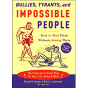 Bullies, Tyrants & Impossible People