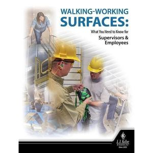 Walking Working Surfaces: What You'll Need to Know for Supervisors & Employees