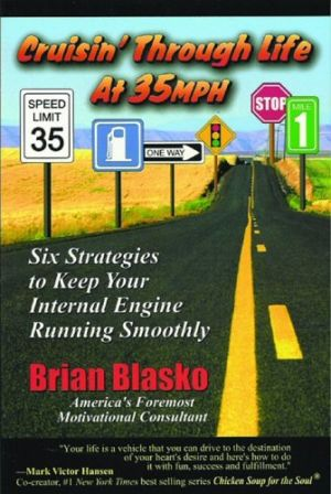 Crusin' Through Life at 35 MPH: Six Strategies to Keep your Internal Engine Running Smoothly