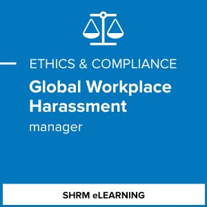 Global Workplace Harassment - Manager