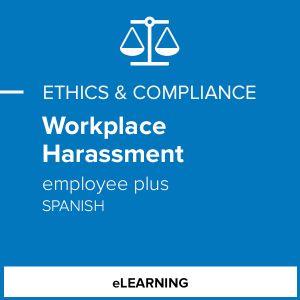 Workplace Harassment - Employee Plus (Spanish)