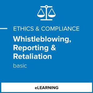 Whistleblowing, Reporting & Retaliation (Basic)