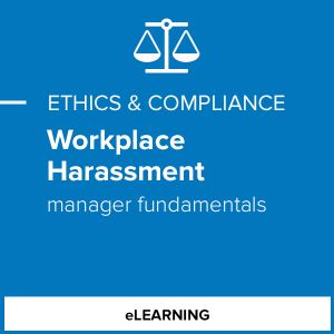 Workplace Harassment - Manager Fundamentals